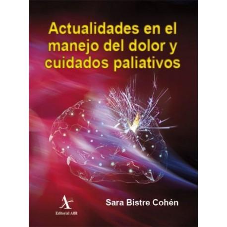 Actualidades en el manejo del dolor y cuidados paliativos - Envío Gratuito