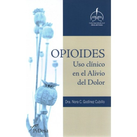 OPIOIDES Uso clínico en el alivio del dolor - Envío Gratuito