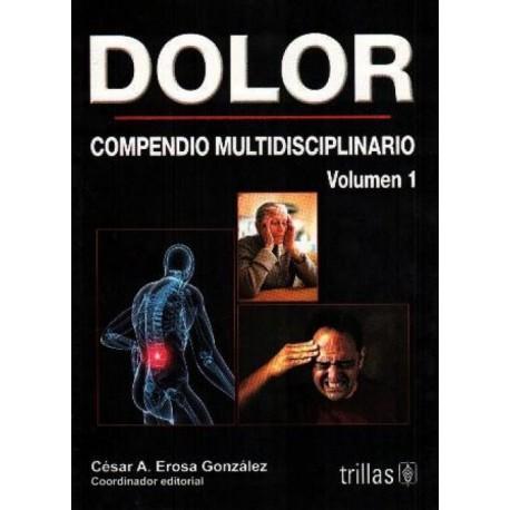 Dolor: Compendio multidisciplinario Vol. 1 - Envío Gratuito