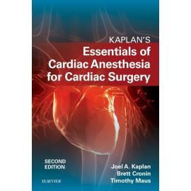Kaplan?s Essentials of Cardiac Anesthesia E-Book (ebook)