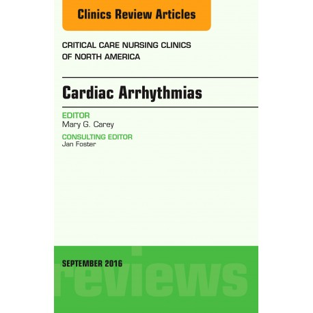 Cardiac Arrhythmias, An Issue of Critical Care Nursing Clinics of North America, E-Book (ebook) - Envío Gratuito