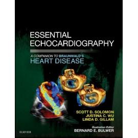 Essential Echocardiography: A Companion to Braunwald?s Heart Disease E-Book (ebook)