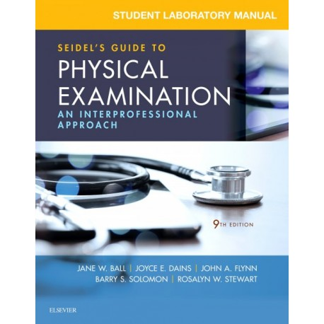 Student Laboratory Manual for Seidel's Guide to Physical Examination - E-Book (ebook) - Envío Gratuito