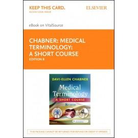Medical Terminology: A Short Course - E-Book (ebook)