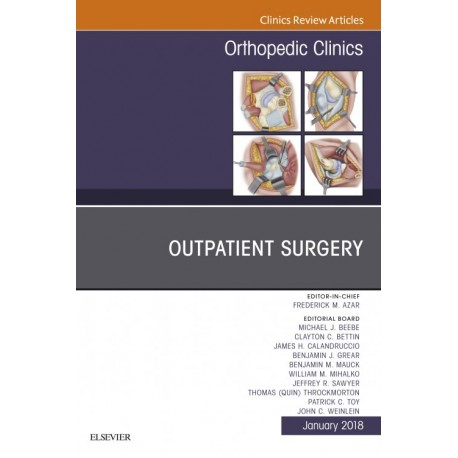 Outpatient Surgery, An Issue of Orthopedic Clinics, E-Book (ebook) - Envío Gratuito