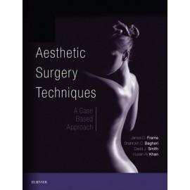 Aesthetic Surgery Techniques E-Book (ebook)