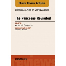 The Pancreas Revisited, An Issue of Surgical Clinics, E-Book (ebook)