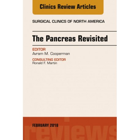 The Pancreas Revisited, An Issue of Surgical Clinics, E-Book (ebook) - Envío Gratuito