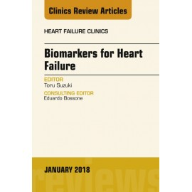 Biomarkers for Heart Failure, An Issue of Heart Failure Clinics, E-Book (ebook)