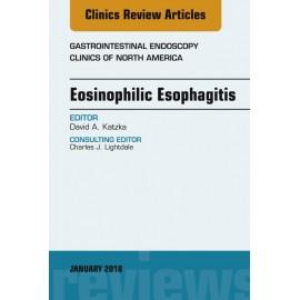 Eosinophilic Esophagitis, An Issue of Gastrointestinal Endoscopy Clinics, E-Book (ebook)