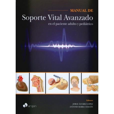 Manual de soporte vital avanzado en el paciente adulto y pediátrico - Envío Gratuito