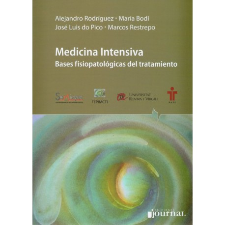 Medicina Intensiva. Bases fisiopatológicas del tratamiento - Envío Gratuito