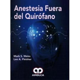 Anestesia Fuera del Quirófano