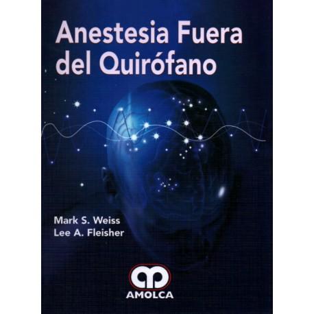Anestesia Fuera del Quirófano - Envío Gratuito