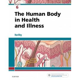 The Human Body in Health and Illness - E-Book (ebook)