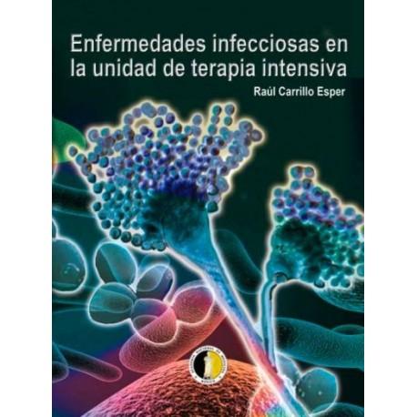 Enfermedades infecciosas en la unidad de terapia intensiva - Envío Gratuito