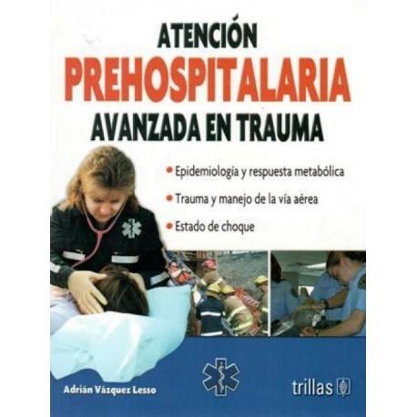 Atención prehospitalaria avanzada en trauma - Envío Gratuito