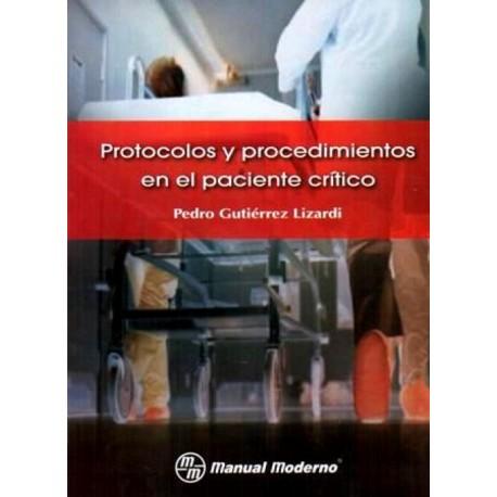 Protocolos y procedimientos en el paciente crítico - Envío Gratuito