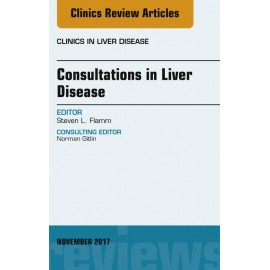 Consultations in Liver Disease, An Issue of Clinics in Liver Disease, E-Book (ebook)