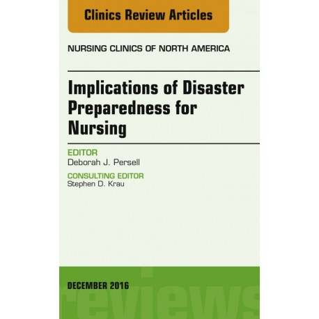 Implications of Disaster Preparedness for Nursing, An Issue of Nursing Clinics of North America, E-Book (ebook) - Envío Gratuito