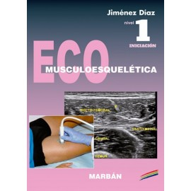 Iniciación. Eco Musculoesquelética Nivel 1