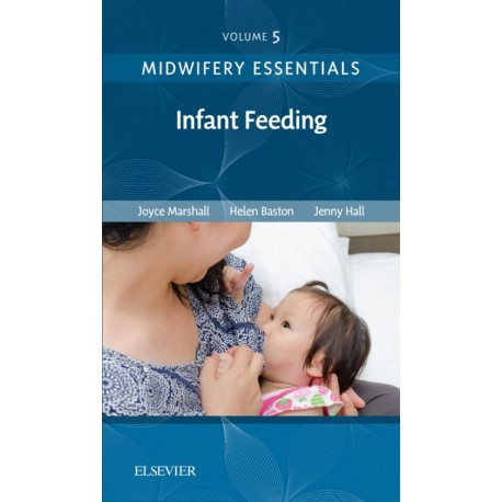 Midwifery Essentials: Infant feeding E-Book (ebook) - Envío Gratuito