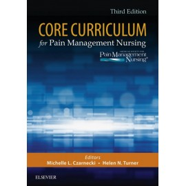 Core Curriculum for Pain Management Nursing - E-Book (ebook)