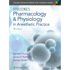 Stoelting. Pharmacology and Physiology in Anesthetic Practice
