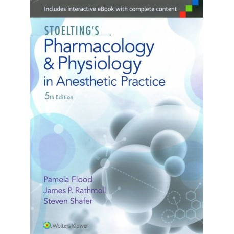 Stoelting. Pharmacology and Physiology in Anesthetic Practice - Envío Gratuito