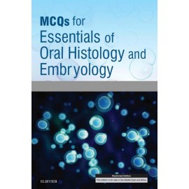 MCQs for Essentials of Oral Histology and Embryology E-Book (ebook)