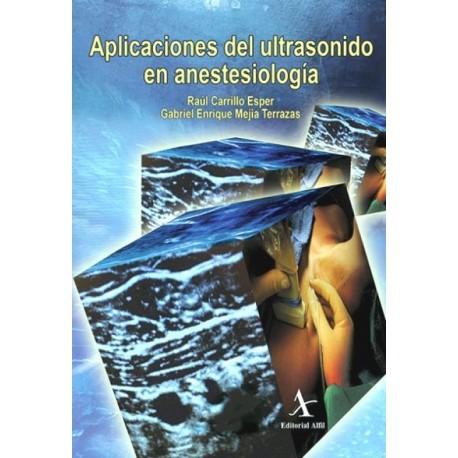 Aplicaciones del ultrasonido en anestesiología - Envío Gratuito