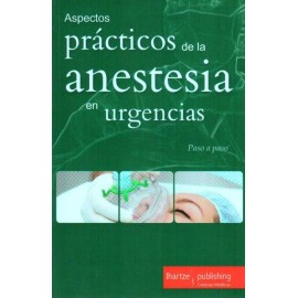 Paso a paso: Aspectos prácticos de la anestesia en urgencias