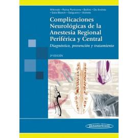 Complicaciones neurológicas de la anestesia regional periférica y central