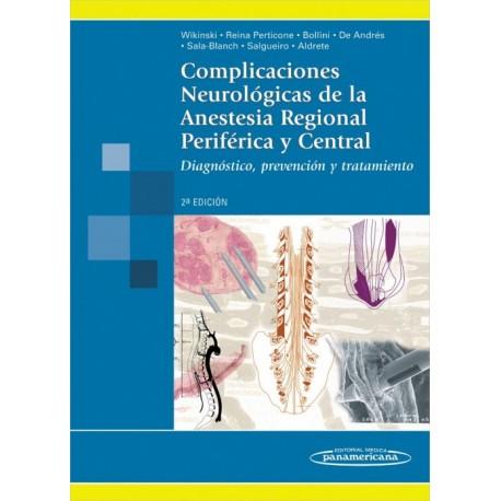 Complicaciones neurológicas de la anestesia regional periférica y central - Envío Gratuito