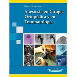 Anestesia en cirugía ortopédica y en traumatología