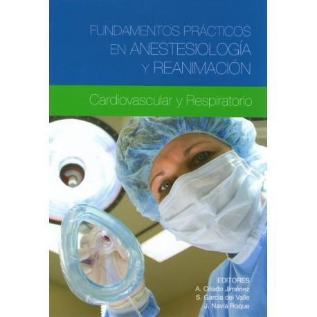 Fundamentos Prácticos en Anestesiología y Reanimación - Envío Gratuito