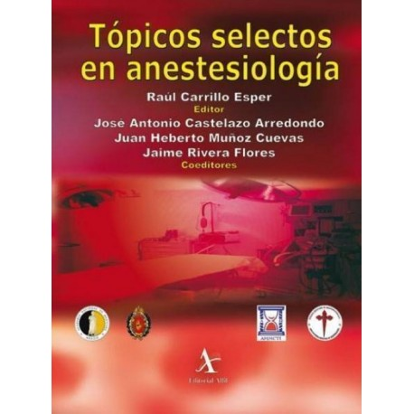 Tópicos selectos en anestesiología - Envío Gratuito