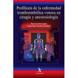 Profilaxis de la enfermedad tromboembólica venosa en cirugía y anestesiología