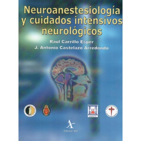 Neuroanestesiología y cuidados intensivos neurológicos - Envío Gratuito