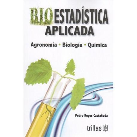 Bioestadística aplicada: Agronomía, biología, química - Envío Gratuito