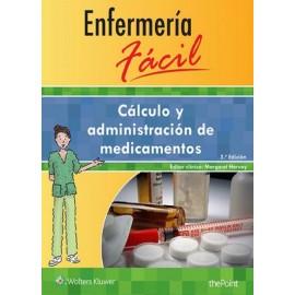 Enfermería fácil. Cálculo y administración de medicamentos