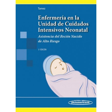 Enfermería en la Unidad de Cuidados Intensivos Neonatal - Envío Gratuito