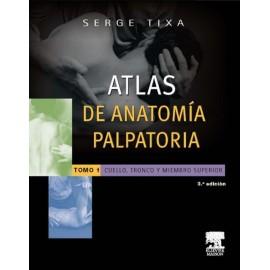 Atlas de anatomía palpatoria 1. Cuello, tronco y miembro superior - Envío Gratuito