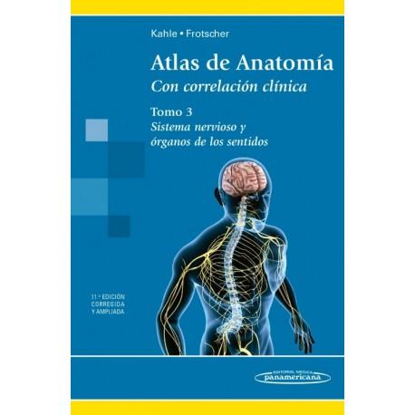 Atlas de Anatomía. Con correlación clínica. Sistema Nervioso y órganos de los sentidos. Tomo 3 - Envío Gratuito