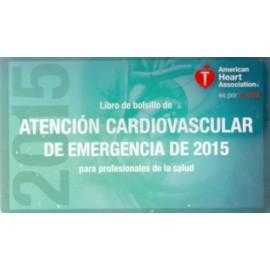 Libro de bolsillo de atención cardiovascular de emergencia de 2015 para profesionales de la salud