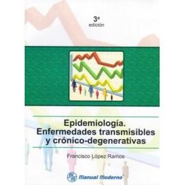 Epidemiología. Enfermedades transmisibles y crónico degenerativas - Envío Gratuito