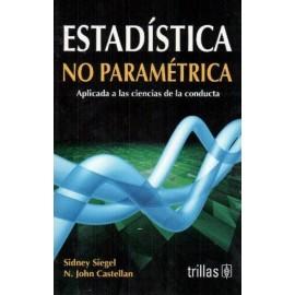 Estadística no paramétrica: Aplicada a las ciencias de la conducta - Envío Gratuito