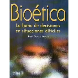 Bioética: La toma de decisiones en situaciones difíciles - Envío Gratuito