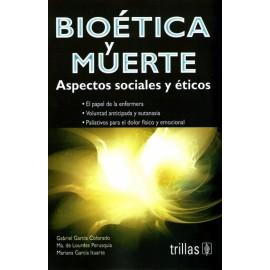 Bioética y muerte: Aspectos sociales y éticos - Envío Gratuito