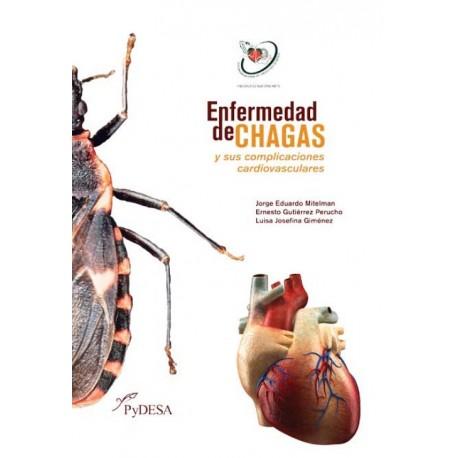Enfermedad de chagas y sus complicaciones cardiovasculares - Envío Gratuito